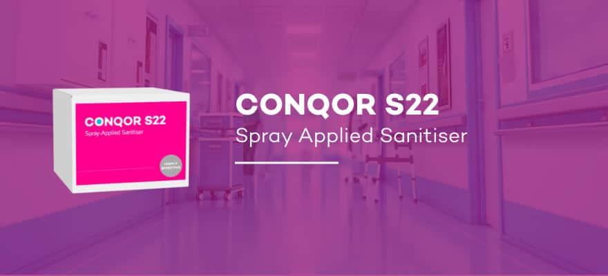 CONQOR S22 - Spray Applied Sanitiser