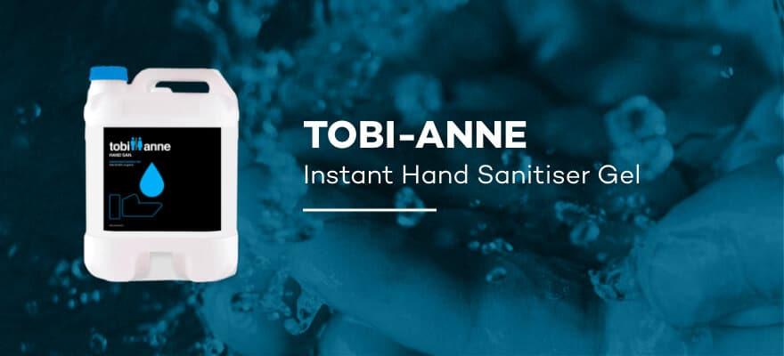 TOBI-ANNE - Instant Hand Sanitiser Gel